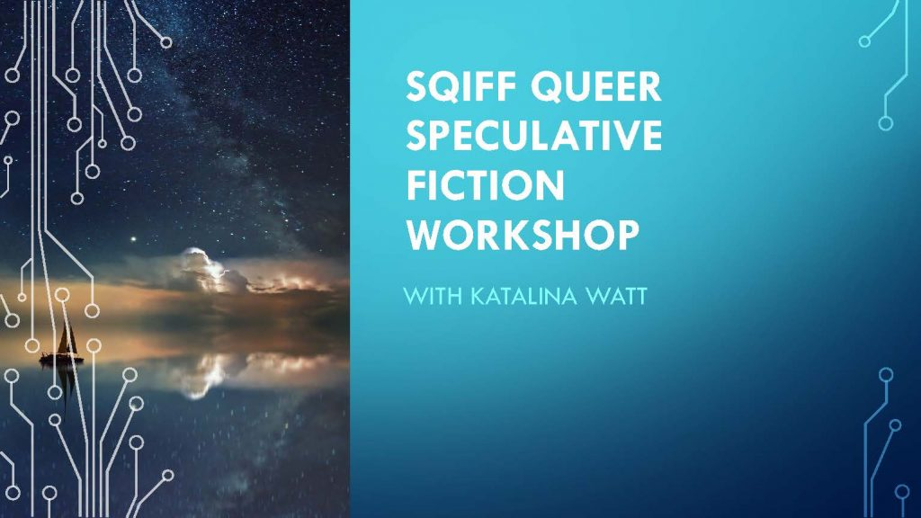 sqiff queer speculative fiction workshop presentation