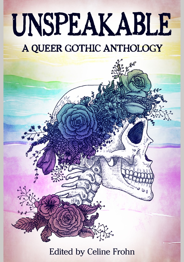 cover of unspeakable a queer gothic anthology